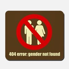 Gender Not Found Mousepad