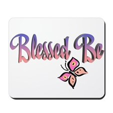 Blessed Be Mousepad