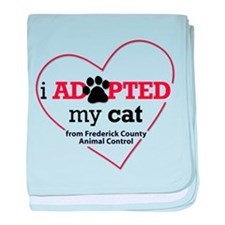 I Adopted My Cat... baby blanket