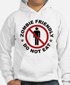 Zombie Friendly - Do Not Eat Hoodie