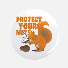 "Protect Your Nuts 3.5"" Button"