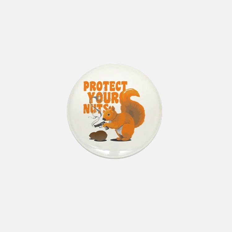 Protect Your Nuts Mini Button
