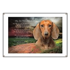 """Why God Made Dogs"" Dachshund Banner"