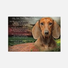 """Why God Made Dogs"" Dachshund Rectangle Magnet"