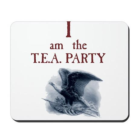 I am the TEA Party Mousepad