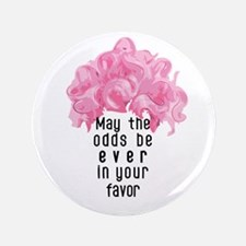 """Bright and Bubbly as Ever! 3.5"""" Button (100 p"""