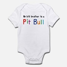 Big Bro is a Pit Bull Infant Bodysuit