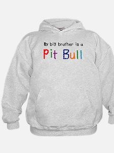 Big Bro is a Pit Bull Hoodie