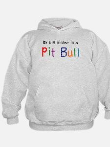 Big Sis is a Pit Bull Hoodie