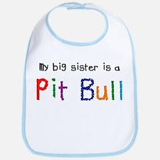 Big Sis is a Pit Bull Bib