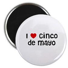 I * Cinco De Mayo Magnet