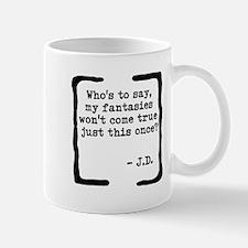 My Fantasies Mug
