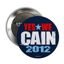 "Yes We Cain 2.25"" Button (10 pack)"