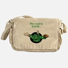 You must be RICH... Messenger Bag
