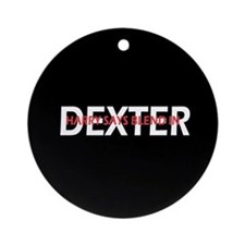 Dexter Harry says blend in. Ornament (Round)