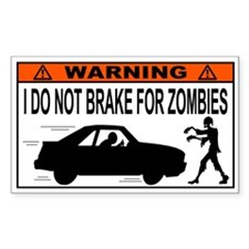 I Do Not Brake for Zombies Decal