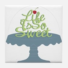 Life is So Sweet Tile Coaster