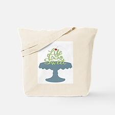 Life is So Sweet Tote Bag