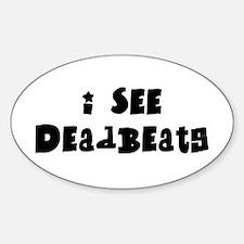 Deadbeats Oval Decal