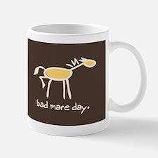 Horse-isms: BAD MARE DAY - Mug
