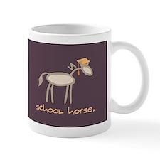 Horse-isms: School Horse - Mug