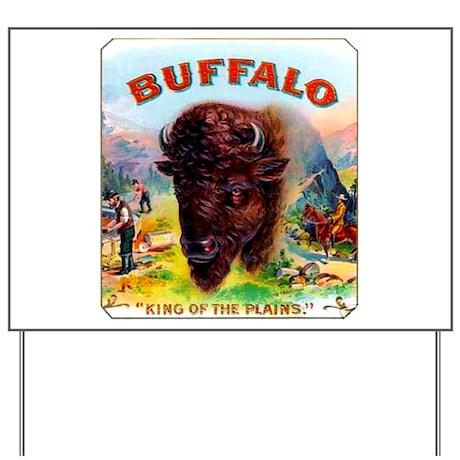 Buffalo Cigar Label Yard Sign