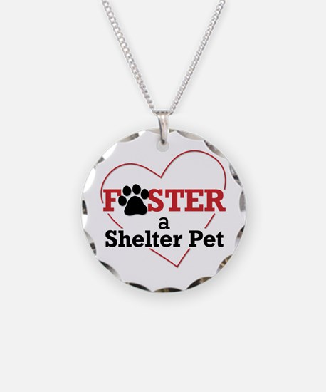 Foster a Shelter Pet Necklace
