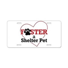 Foster a Shelter Pet Aluminum License Plate