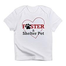 Foster a Shelter Pet Infant T-Shirt