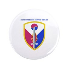 """SSI - 411TH Support Bde with text 3.5"""" Button"""