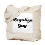 Legalize Gay Tote Bag