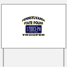 Pennsylvania State Police Yard Sign