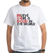 Be The Good In The World Shirt