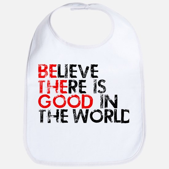 Be The Good In The World Bib