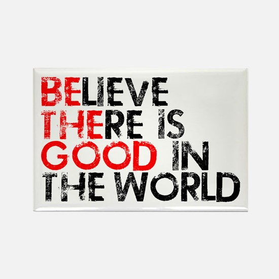 Be The Good In The World Rectangle Magnet