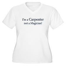 I'm a Carpenter not a Magician! T-Shirt