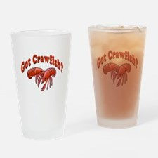 Got Crawfish Drinking Glass