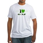 I Love Golf Fitted T-Shirt
