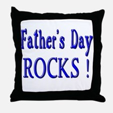 Father's Day Rocks ! Throw Pillow