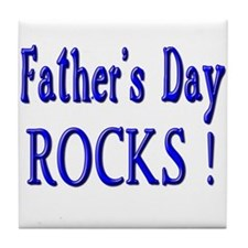 Father's Day Rocks ! Tile Coaster