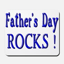 Father's Day Rocks ! Mousepad