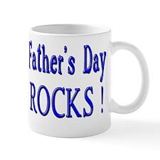 Father's Day Rocks ! Mug
