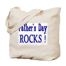 Father's Day Rocks ! Tote Bag