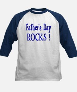 Father's Day Rocks ! Tee