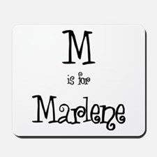 M Is For Marlene Mousepad
