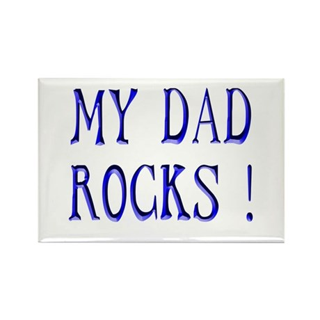 My Dad Rocks ! Rectangle Magnet (10 pack)