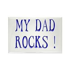 My Dad Rocks ! Rectangle Magnet