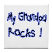 My Grandpa Rocks ! Tile Coaster
