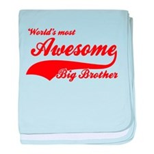 World's Most Awesome Big brother baby blanket