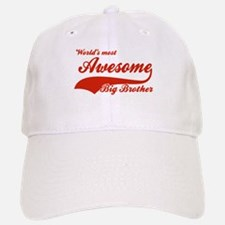 World's Most Awesome Big brother Baseball Baseball Cap